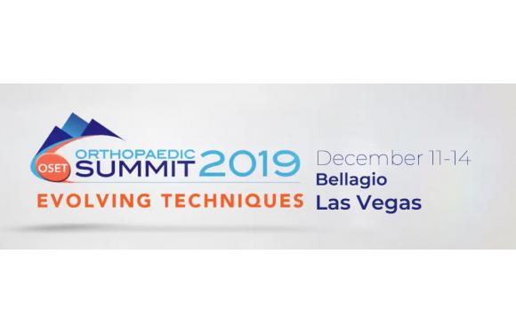 Orthopaedic Summit 2019: Evolving Techniques  (OSET)