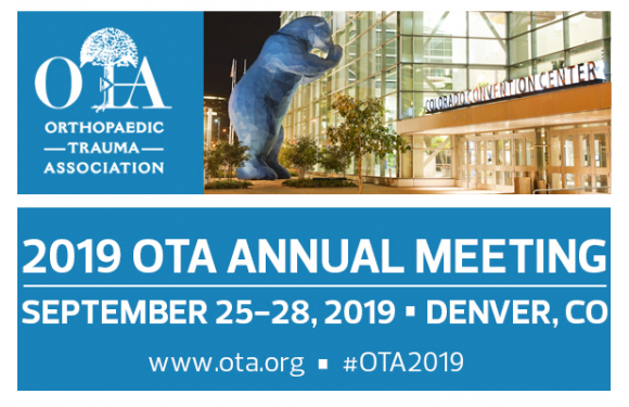 Orthopaedic Trauma Association 2019 Annual Meeting (OTA)